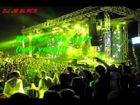 DJ JB BLACK-We Own The Night (Hell Yeah!!).wmv