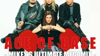 Ace Of Base - Mikey's Ultimate Megamix