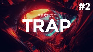 Best of Trap Music Mix #2