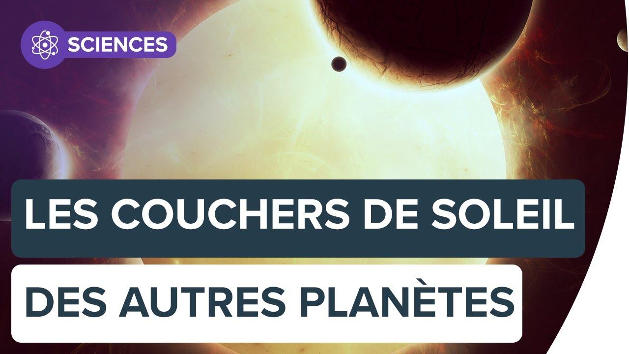 Découvrez à quoi ressemblent les couchers de Soleil sur d'autres planètes   Futura
