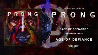 PRONG - Age of defiance