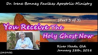 ( Part 3 of 3) You receive the holy ghost now