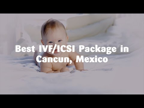 Best-IVF-ICSI-Package-in-Cancun-Mexico