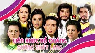 Dương Thất Lang - Liên Khúc Hồ Quảng - Vũ Linh