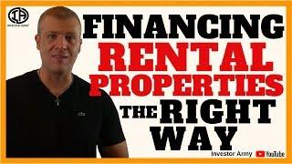 Financing Rental Properties The Right Way