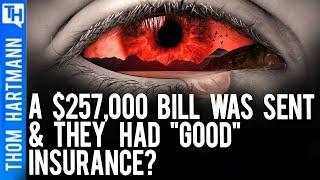'Good' Insurance Cost Them $257,000 & First Born