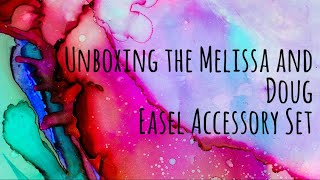 Unboxing the Melissa and Doug Easel Accessory Set