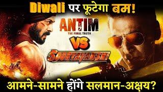 People Finally To Witness Mega Clash Between Salman Khan's Antim -Akshay Kumar's Sooryavanshi ?