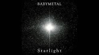 BABYMETAL   Starlight (Official Instrumental)