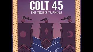 """Salt Water"" - COLT 45"
