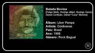 DESTAQUE #22   Doidivanas - Balada Bovina