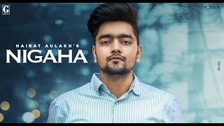NIGAHA SONG LYRICS HAIRAT AULAKH