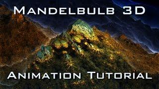 Mandelbulb 3D Animation Tutorial deutsch / english