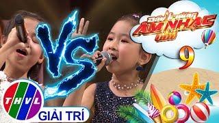 THVL | Đấu trường âm nhạc nhí - Tập 9[6]: Cha già rồi đúng không - Hạnh Trang, Ngọc Hà
