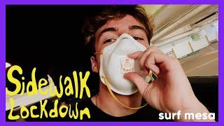 SURF MESA Quarantine Day in the Life | song blew up on TikTok | Sidewalk Lockdown