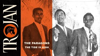 "The Paragons - ""The Tide Is High"" (Official Audio)"