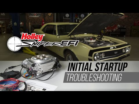 Sniper EFI Initial Startup and Troubleshooting