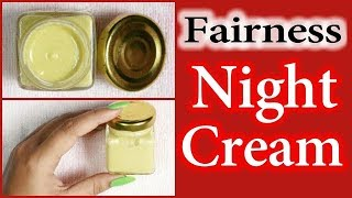 Homemade Night Cream For Fairness And Glowing Skin | RABIA SKIN CARE
