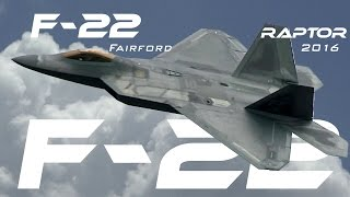 F 22  4K UHD Lockheed F 22 Raptor Demo Airshow RIAT RAF Fairford 2016  .What A Beast!!!!
