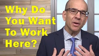 Why Do You Want to Work Here?   AN Answer from the Heart