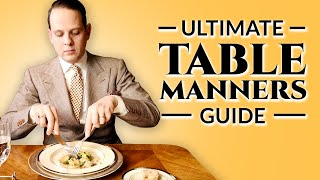 Table Manners - Ultimate How-To Guide To Proper Dining Etiquette For Adults & Children - Download this Video in MP3, M4A, WEBM, MP4, 3GP