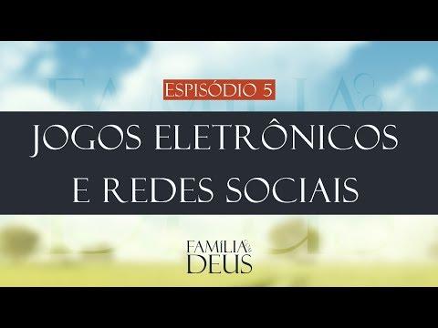 Jogos Eletrônicos e Redes Sociais | DESAFIOS DO SÉC. XXI | Família com Deus