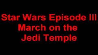 Star Wars Episode 3 - March on the jedi temple (loop)