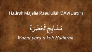 Qasidah Masyaikhil Hadlroh - Hadroh Majelis Rasulullah SAW Jatim