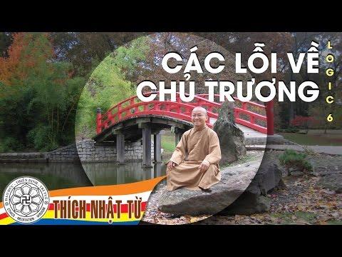 Logic học Phật giáo (2007) - Bài 6: Các lỗi về chủ trương