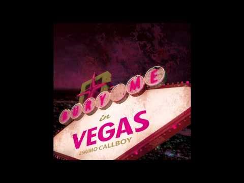 Música Bury Me In Vegas