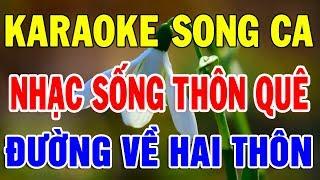karaoke-nhac-song-thon-que-cha-cha-cha-dan-ca-lien-khuc-song-ca-hay-nhat-2020-duong-ve-hai-thon