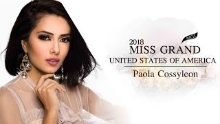 Paola Cossyleon Miss Grand United States of America 2018 Introduction Video