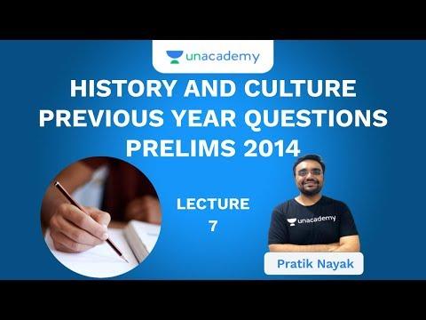 L7: History And Culture | Previous Year Questions 2014 Prelims | UPSC CSE 2020 | Pratik Nayak