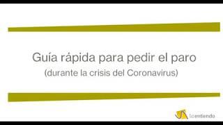 Guía rápida para pedir el paro por desempleo durante la crisis del coronavirus