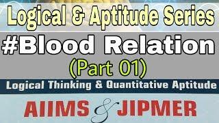 #13 Logical & Aptitude : Blood Relation [Part 01]| AIIMS | JIPMER [Ash Tutorials]