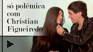 O VÍDEO MAIS POLÊMICO DO CANAL FT. CHRISTIAN FIGUEIREDO