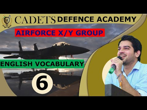 || AIR FORCE X/Y GROUP || VOCABULARY  06 || BY SANJEEV THAKUR SIR || CADETS DEFENCE ACADEMY||