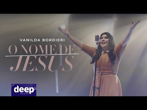 Vanilda Bordieri - O Nome de Jesus