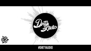 Dirty Audio & LNY TNZ - GTFO