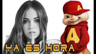 Ya Es Hora - Ana Mena, Becky G, De La Ghetto (audio agudo)