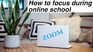 how to focus and be productive in online school 👩💻