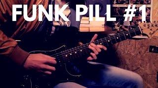 Funk Pill #1