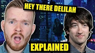 """""""Hey There Delilah"""" Has a DOUBLE Meaning! 