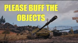 WOT - Please Buff The Objects | World of Tanks