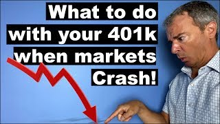 WHAT TO DO WITH YOUR 401K WHEN MARKETS CRASH!