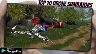 Top 10 Drone Simulator | Best Drone Games For Android 2020 | Real Life Racing Quadcopter Games