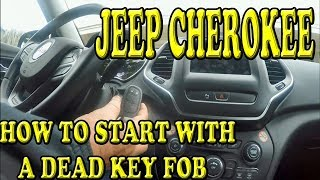 JEEP CHEROKEE HOW TO START WITH A DEAD KEY FOB BATTERY