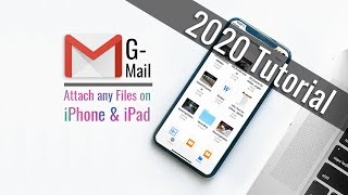 How to attach files to Gmail on iPhone and iPad | 2020 Tips