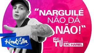 Fala Tu com MC Hariel (KondZilla)