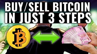 BUY/SELL BITCOIN IN JUST 3 STEPS IN INDIA (FOR BEGINNERS)